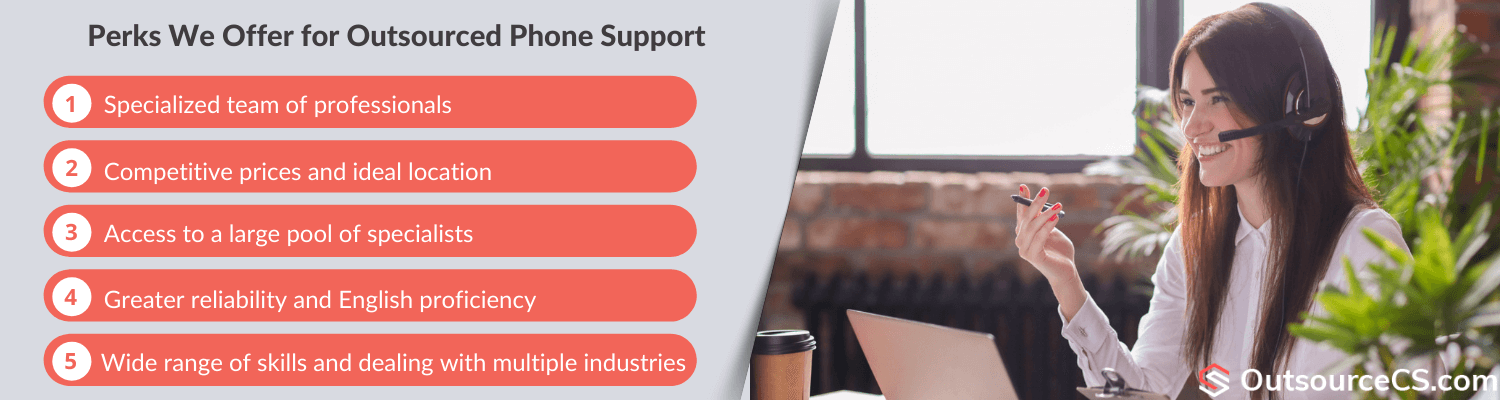benefits of our outsourced phone support